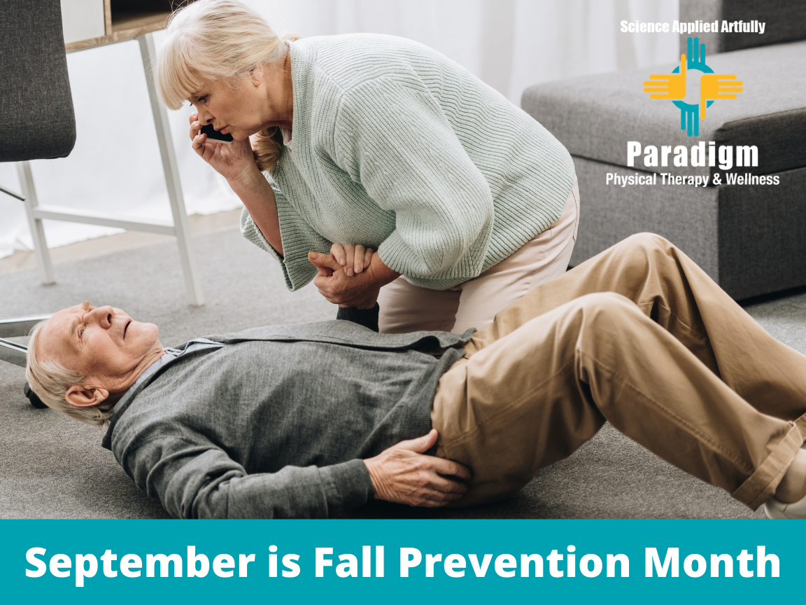 September is Fall Prevention Month - Many falls can be prevented!